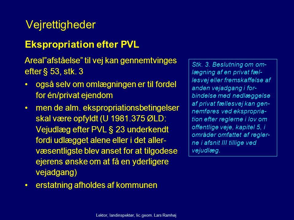 Vejrettigheder Ekspropriation efter PVL