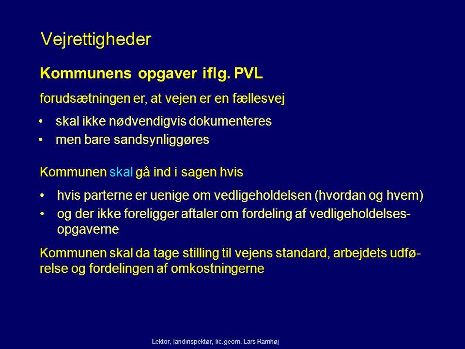 Vejrettigheder Kommunens opgaver iflg. PVL