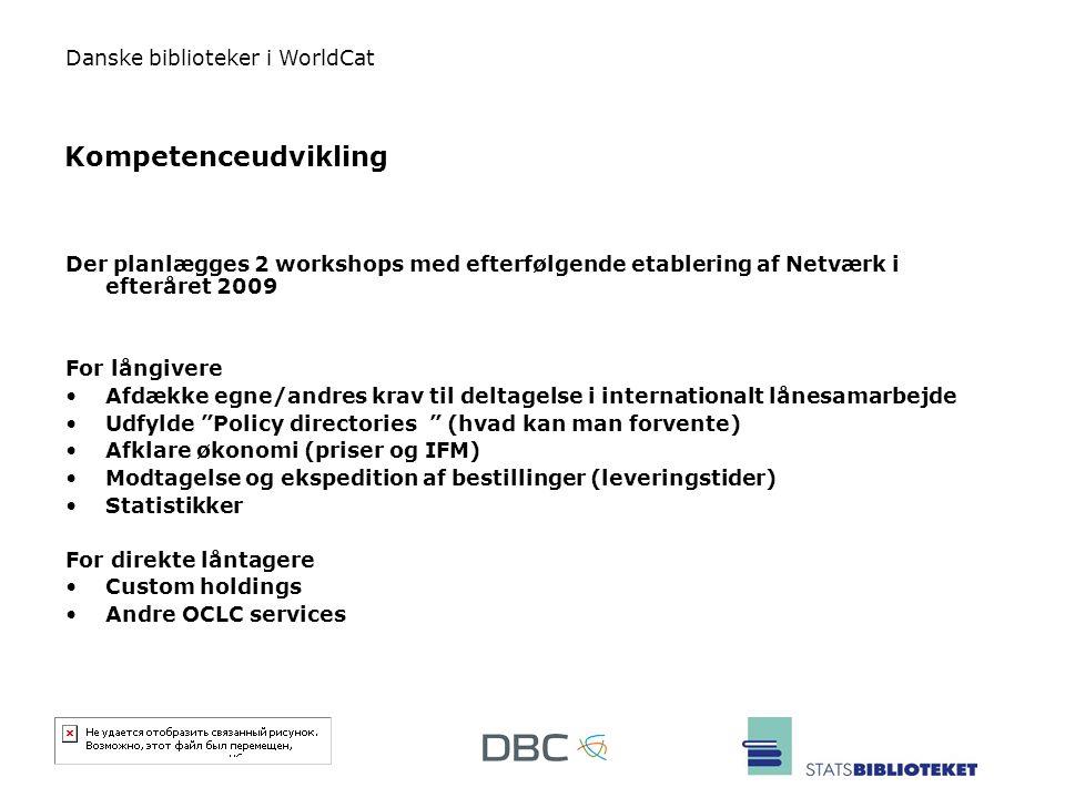 Kompetenceudvikling Der planlægges 2 workshops med efterfølgende etablering af Netværk i efteråret 2009.