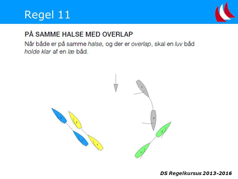 Regel 11 DS Regelkursus 2013-2016