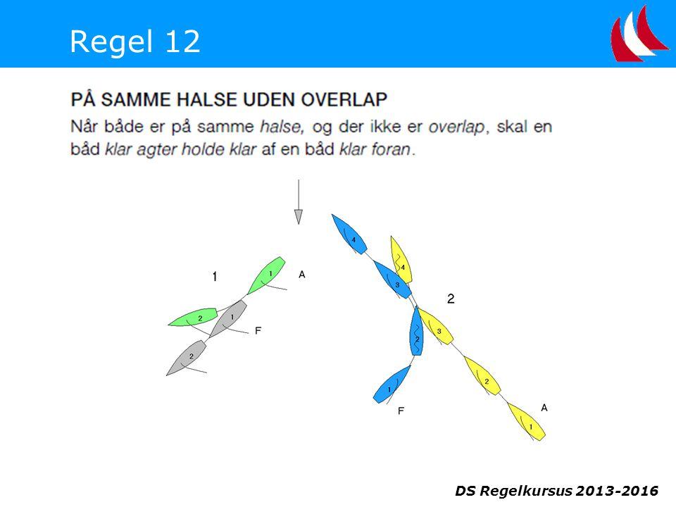 Regel 12 DS Regelkursus 2013-2016
