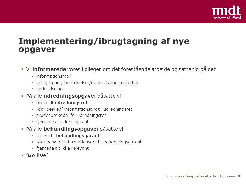 Implementering/ibrugtagning af nye opgaver