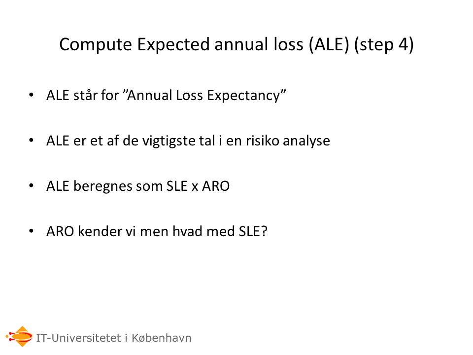 Compute Expected annual loss (ALE) (step 4)