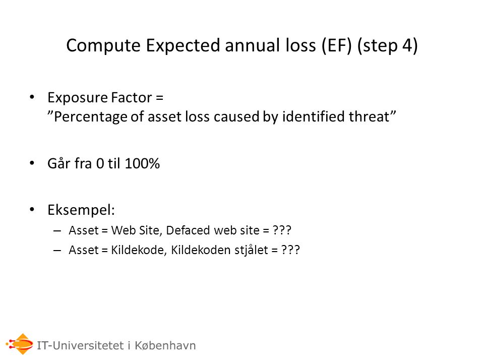 Compute Expected annual loss (EF) (step 4)