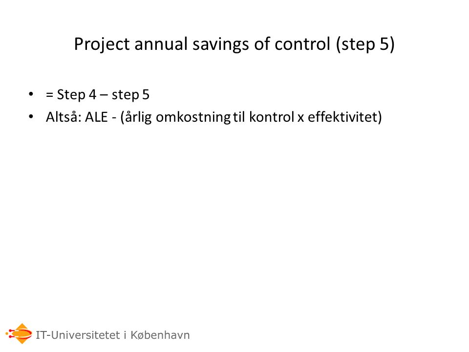 Project annual savings of control (step 5)