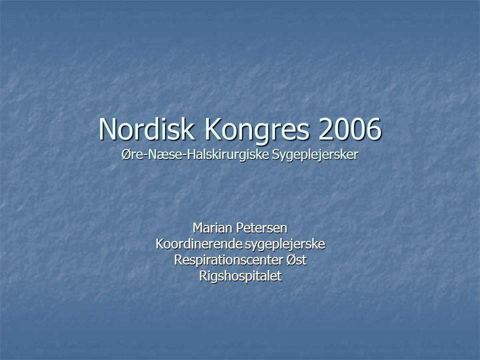 Nordisk Kongres 2006 Øre-Næse-Halskirurgiske Sygeplejersker