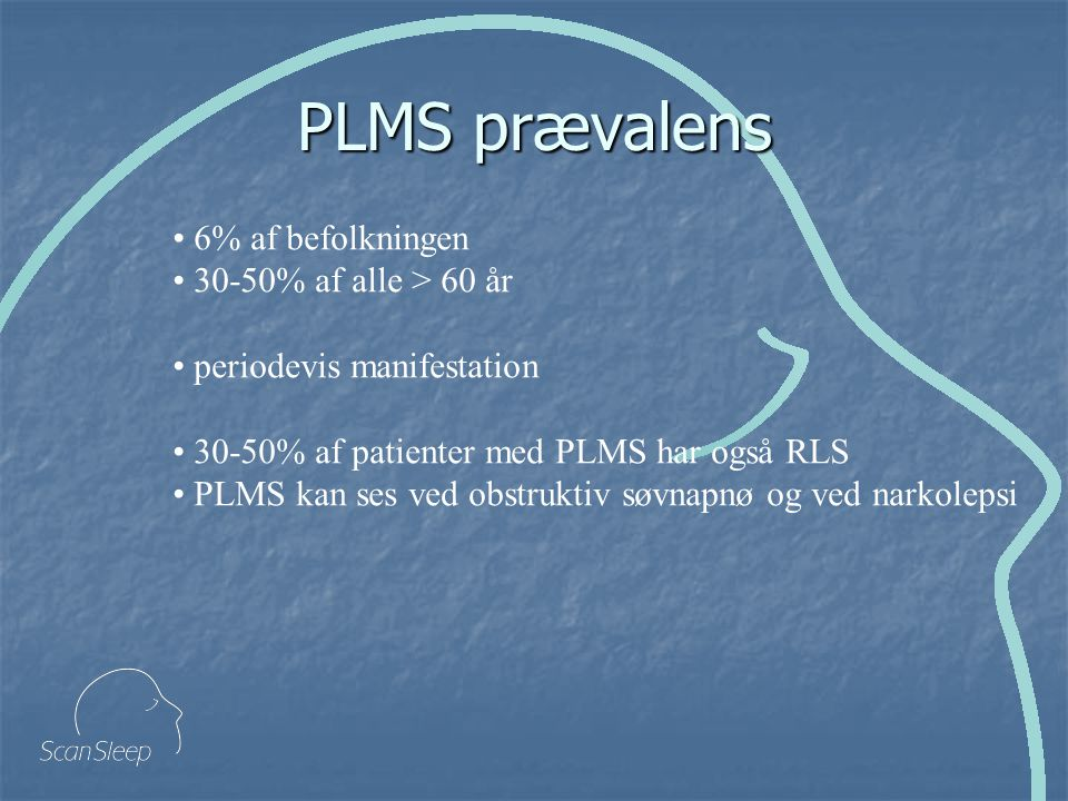 PLMS prævalens 6% af befolkningen 30-50% af alle > 60 år