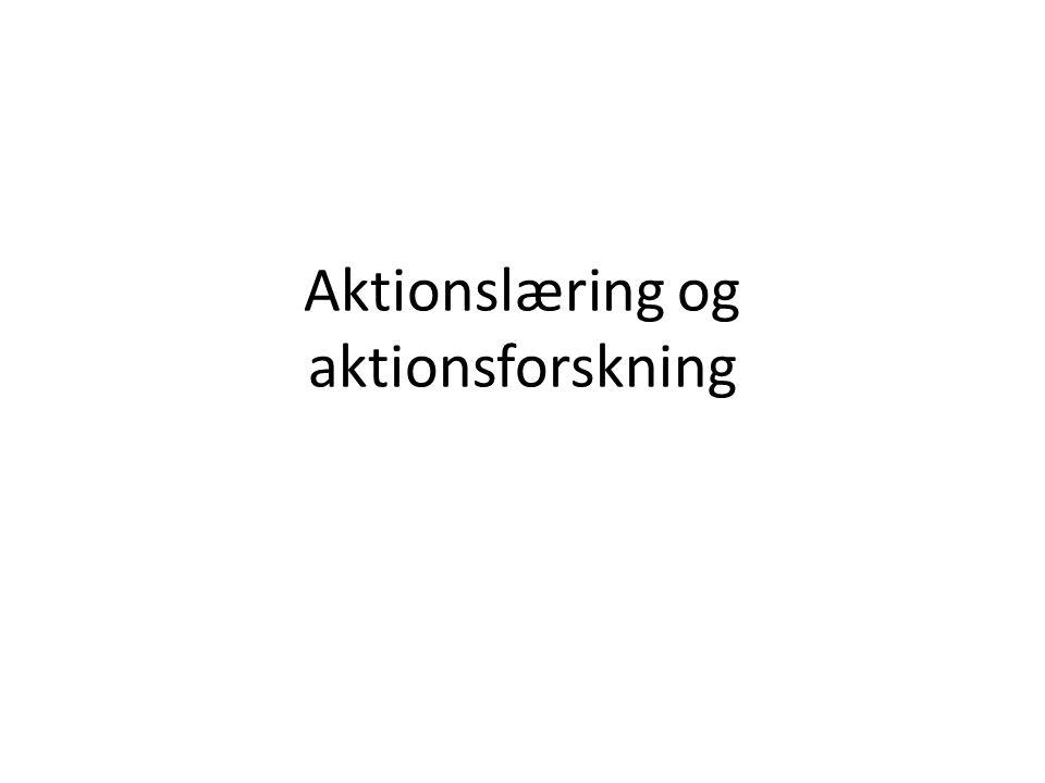 Aktionslæring og aktionsforskning