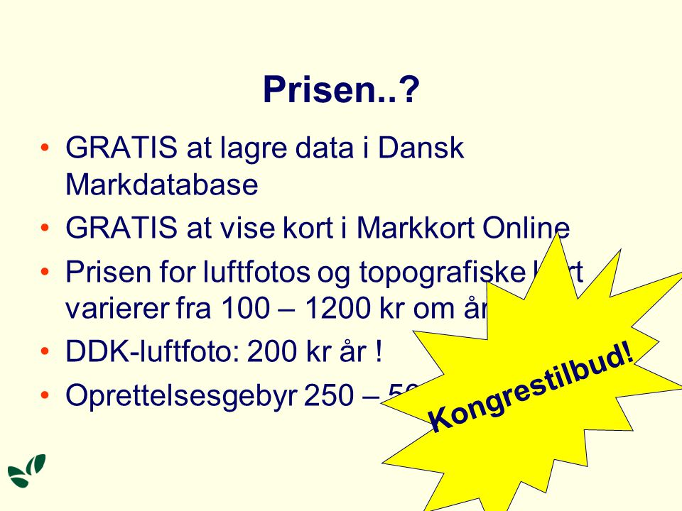 Prisen.. GRATIS at lagre data i Dansk Markdatabase