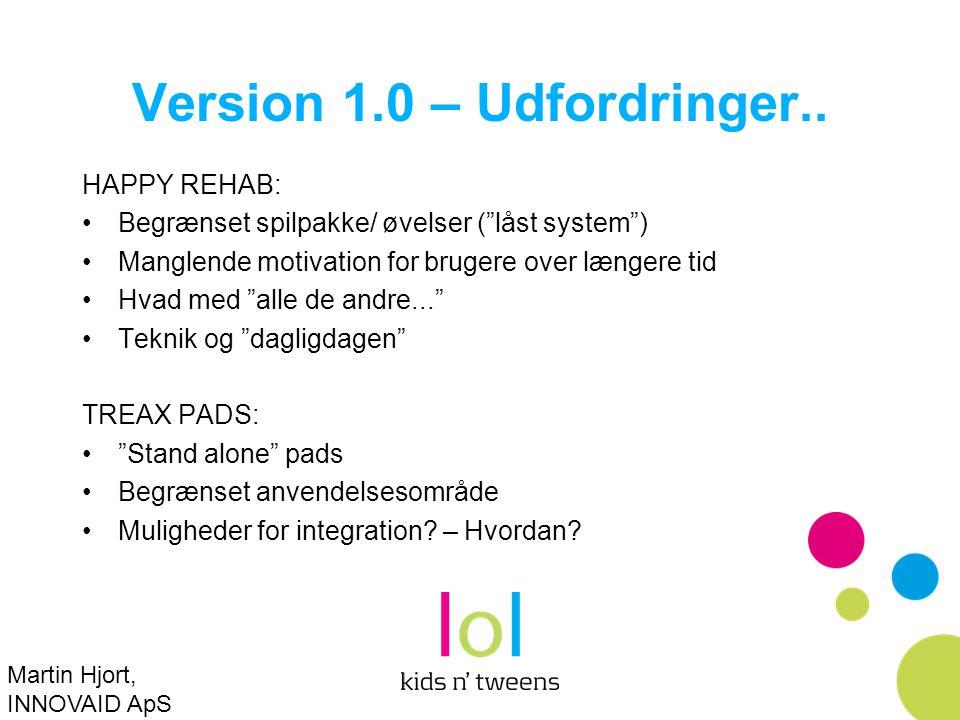 Version 1.0 – Udfordringer..