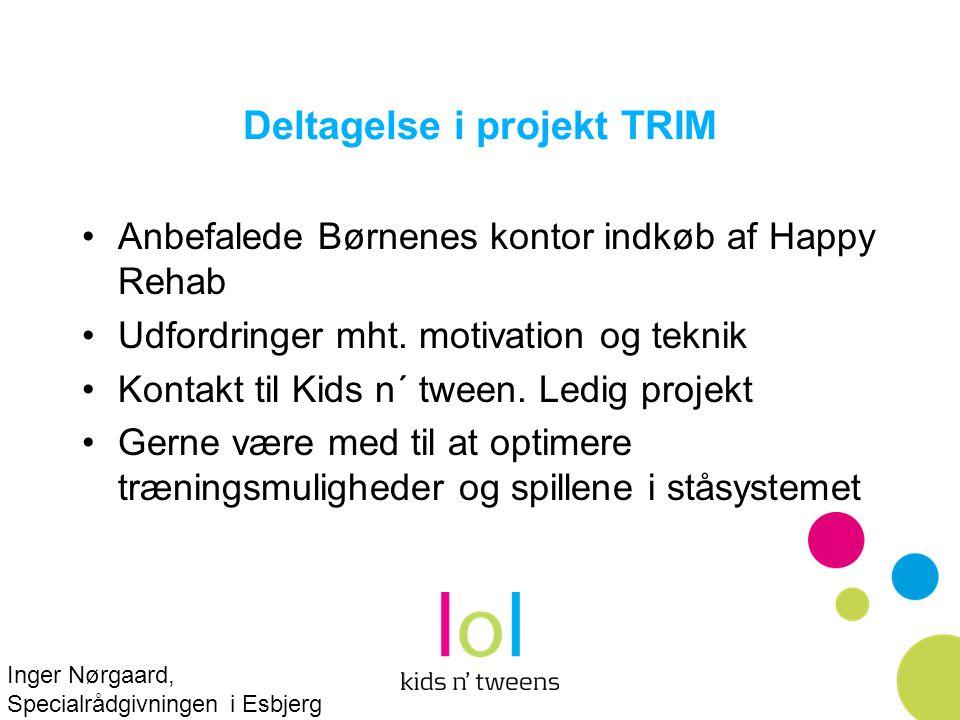 Deltagelse i projekt TRIM