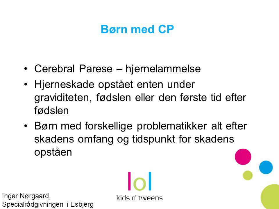 Børn med CP Cerebral Parese – hjernelammelse