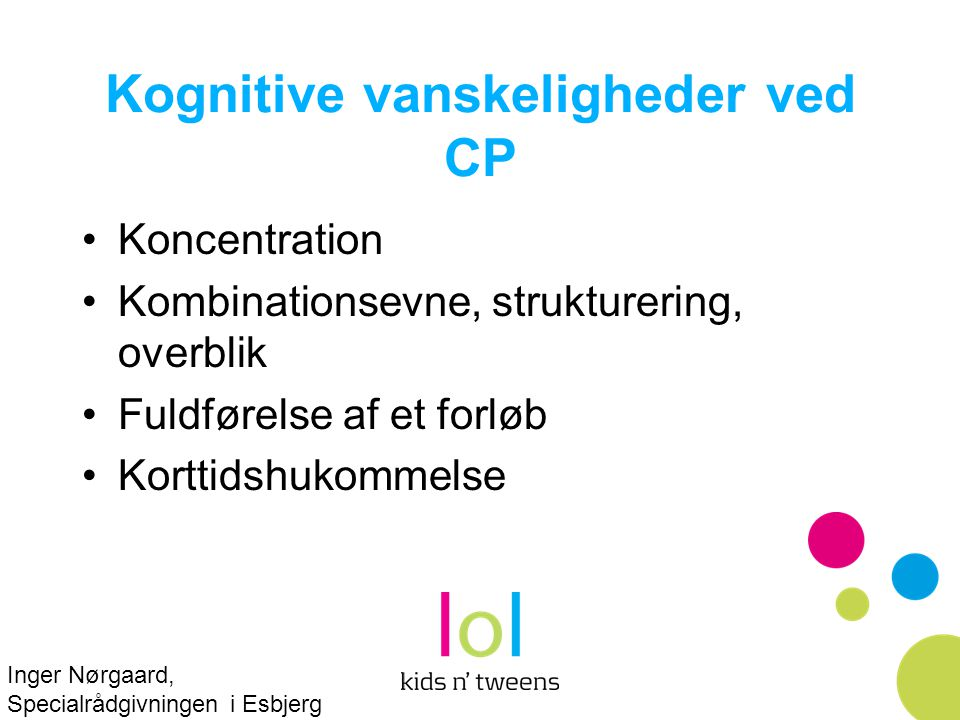 Kognitive vanskeligheder ved CP