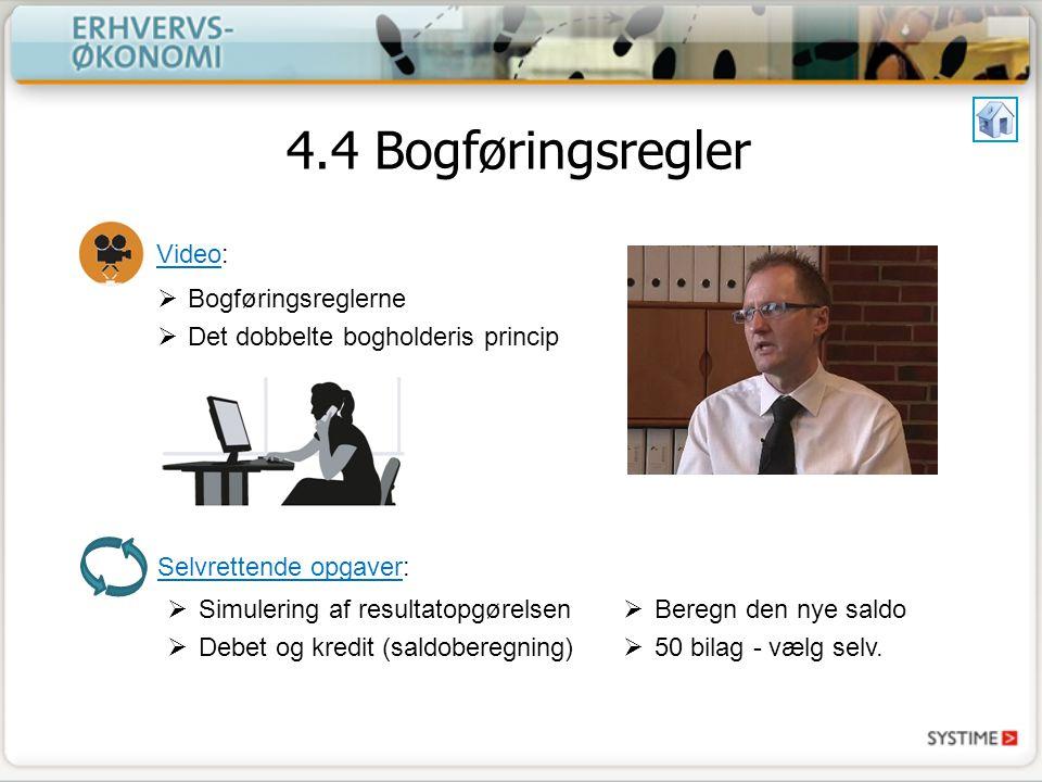 4.4 Bogføringsregler Video: Bogføringsreglerne