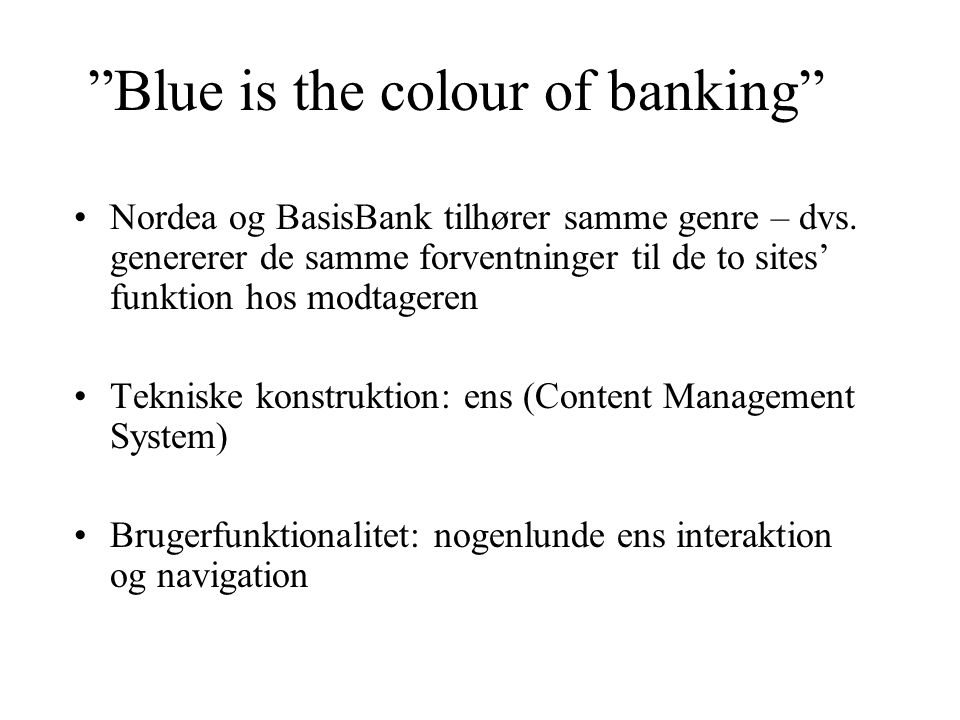 Blue is the colour of banking