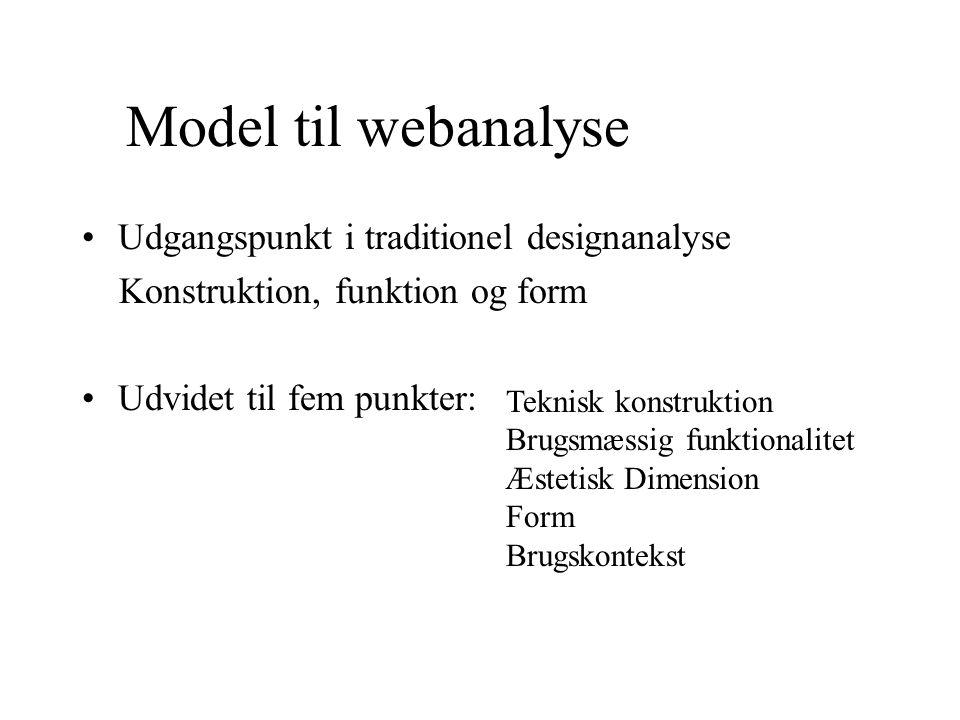 Model til webanalyse Udgangspunkt i traditionel designanalyse