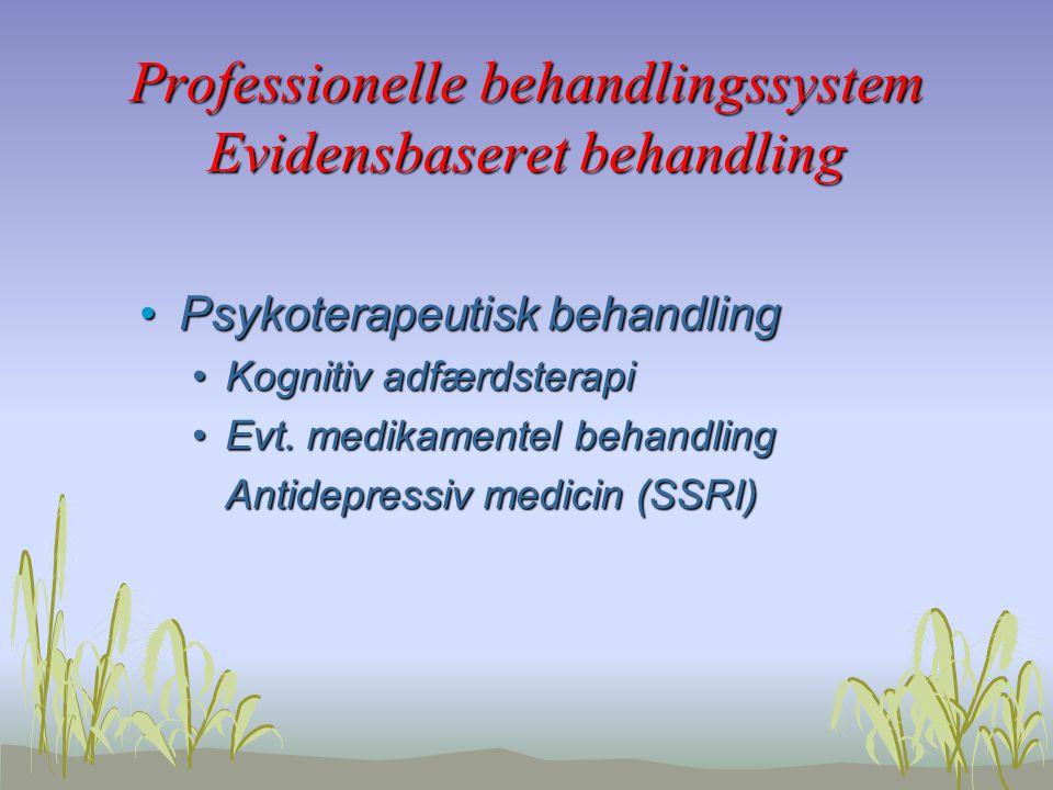 Professionelle behandlingssystem Evidensbaseret behandling