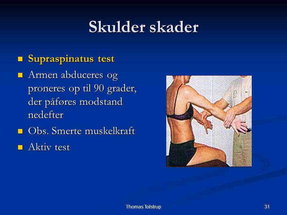 Skulder skader Supraspinatus test