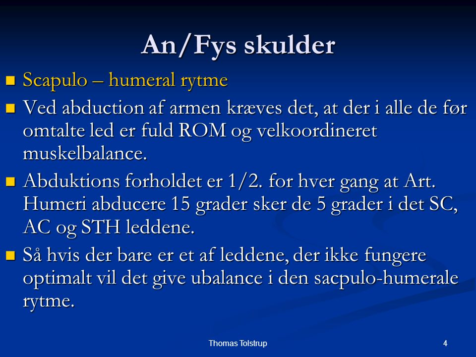 An/Fys skulder Scapulo – humeral rytme