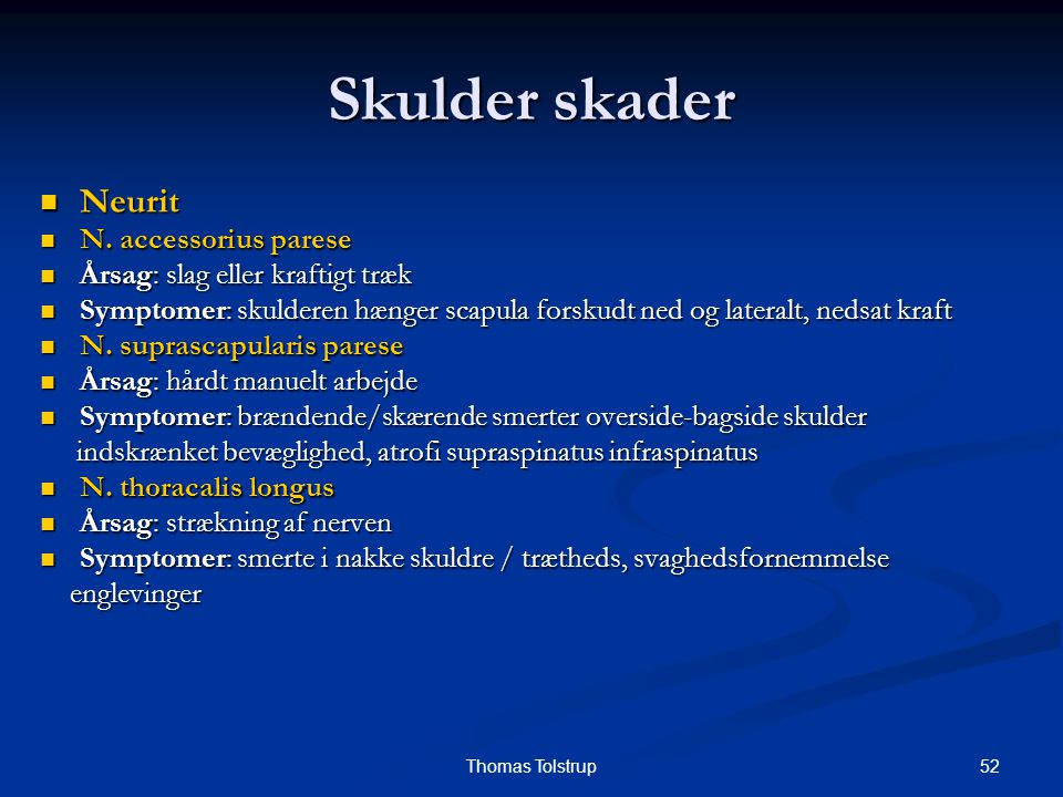 Skulder skader Neurit N. accessorius parese