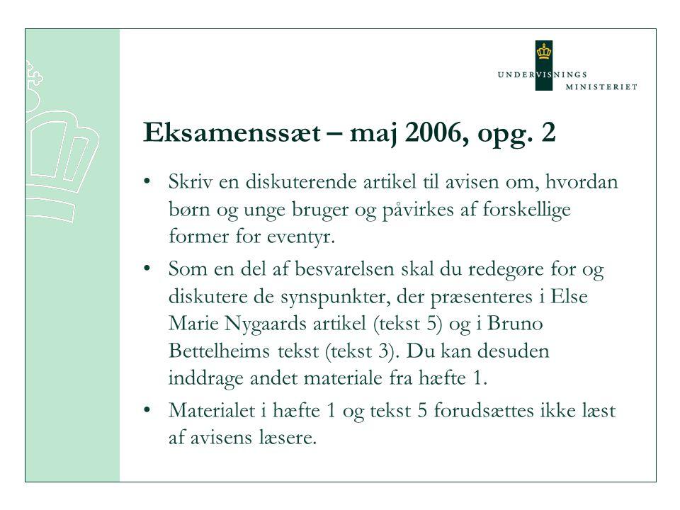 Eksamenssæt – maj 2006, opg. 2