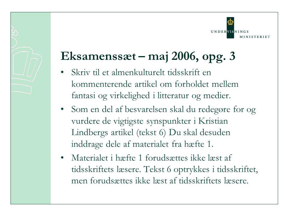 Eksamenssæt – maj 2006, opg. 3