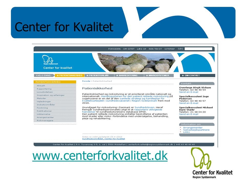 Center for Kvalitet www.centerforkvalitet.dk