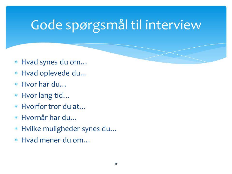 Gode spørgsmål til interview