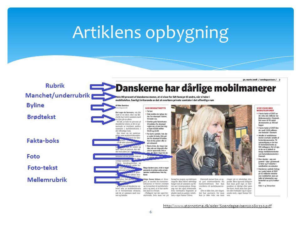 Artiklens opbygning http://www.stornotime.dk/sider/Soendagsavisen20080330.pdf