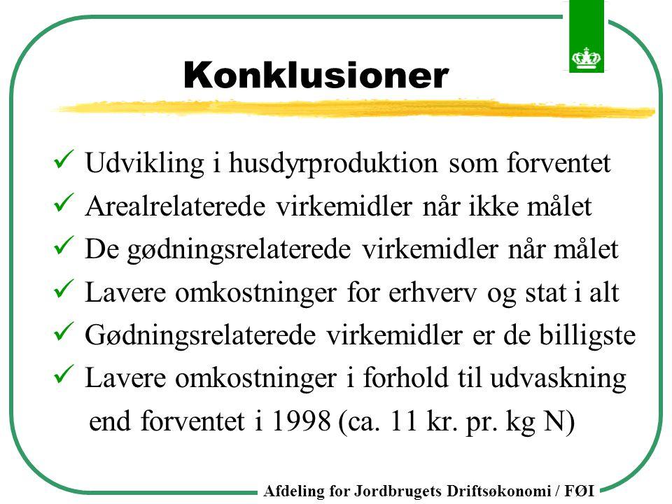 Konklusioner Udvikling i husdyrproduktion som forventet