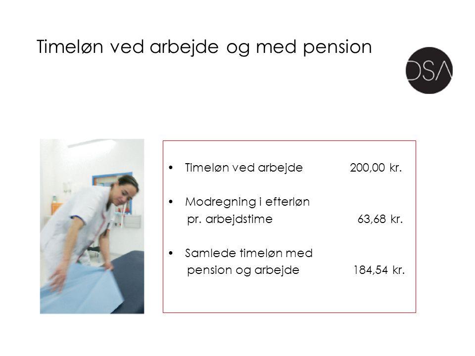 Timeløn ved arbejde og med pension