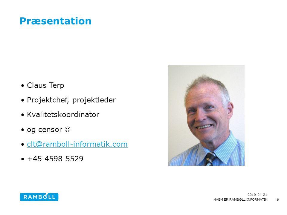 Præsentation Claus Terp Projektchef, projektleder Kvalitetskoordinator