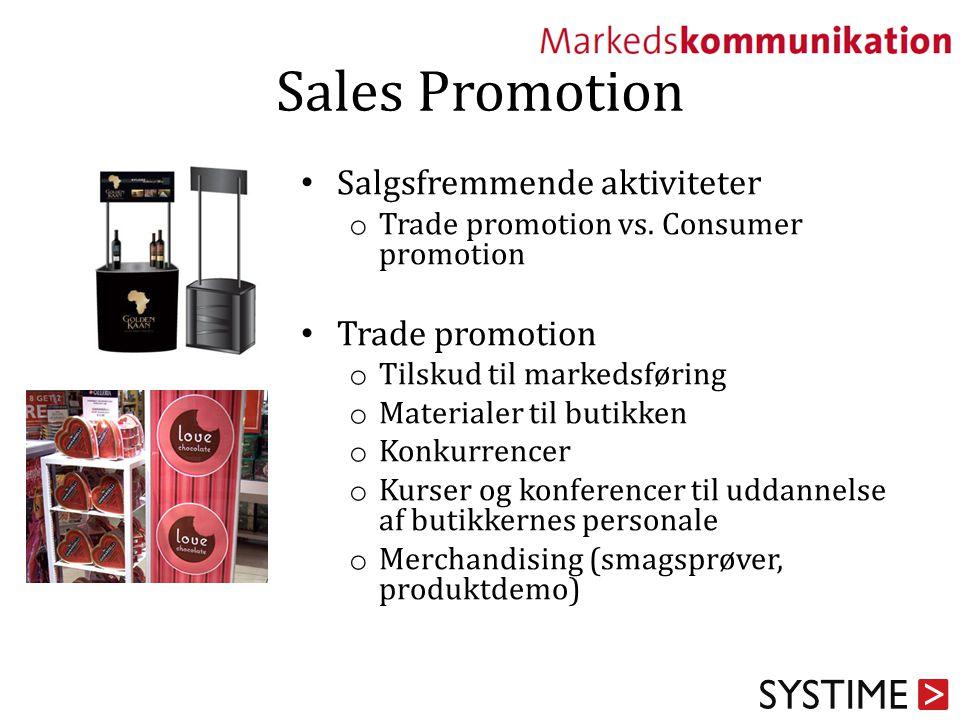 Sales Promotion Salgsfremmende aktiviteter Trade promotion