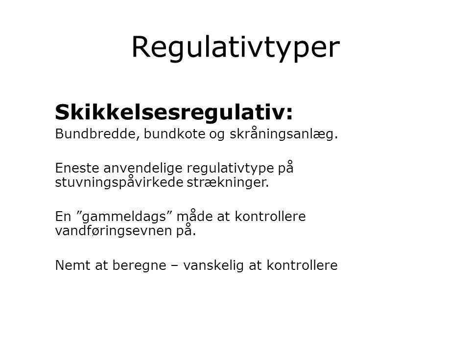 Regulativtyper Skikkelsesregulativ:
