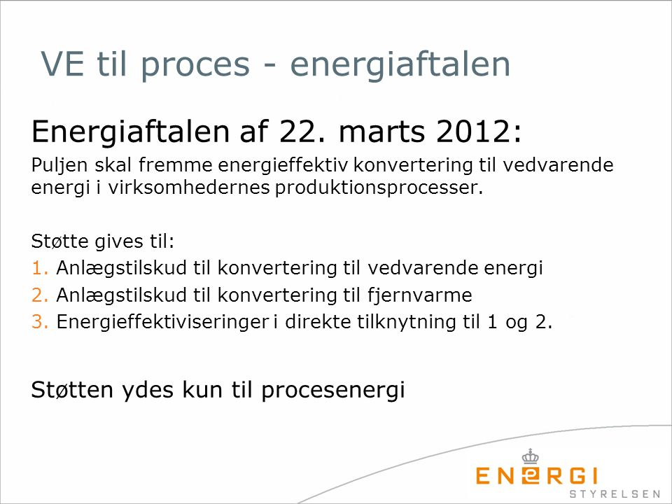 VE til proces - energiaftalen