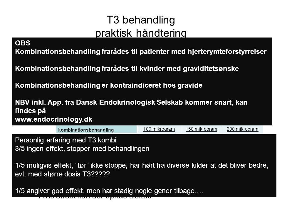 T3 behandling praktisk håndtering