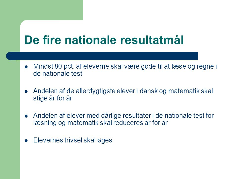 De fire nationale resultatmål