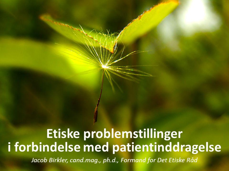 Etiske problemstillinger i forbindelse med patientinddragelse