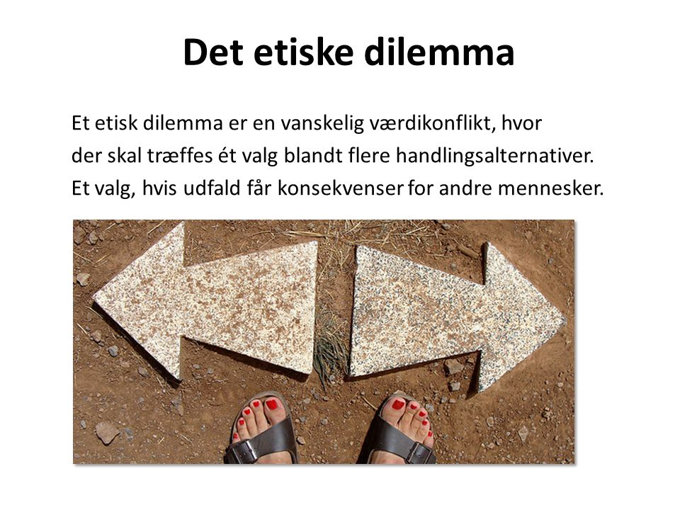 Det etiske dilemma