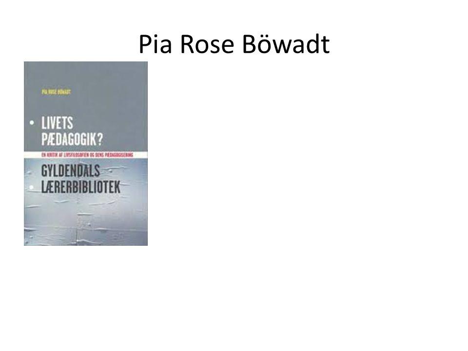 Pia Rose Böwadt