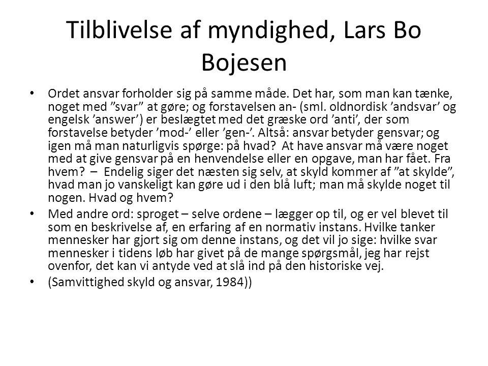 Tilblivelse af myndighed, Lars Bo Bojesen