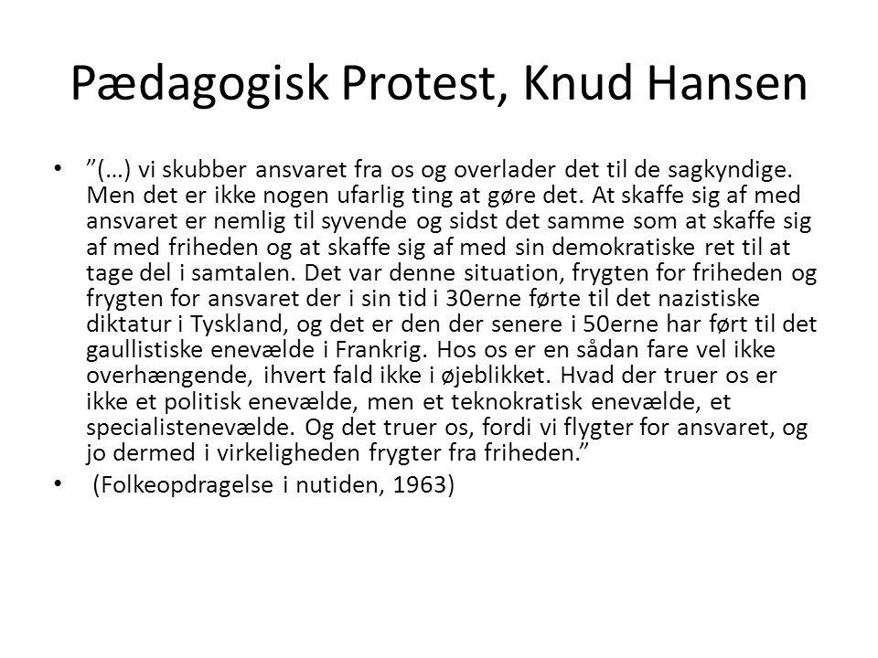 Pædagogisk Protest, Knud Hansen