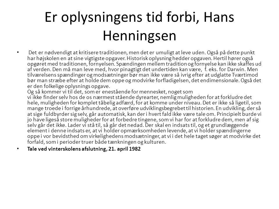Er oplysningens tid forbi, Hans Henningsen