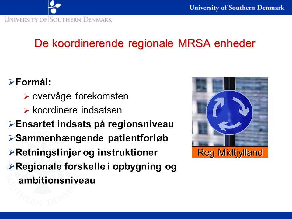 De koordinerende regionale MRSA enheder