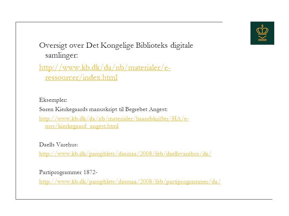 Oversigt over Det Kongelige Biblioteks digitale samlinger: