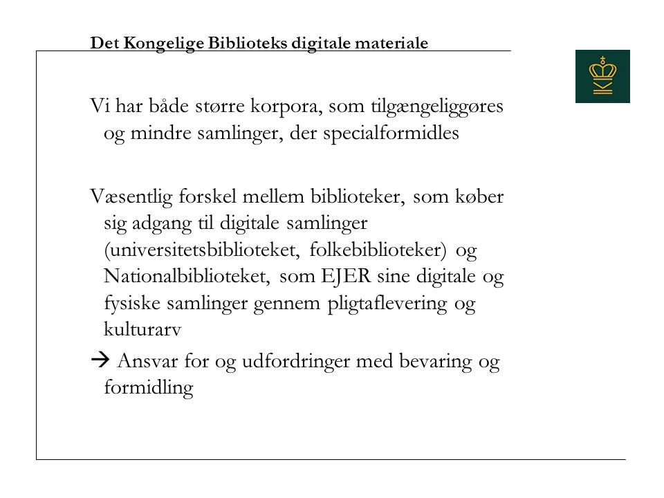 Det Kongelige Biblioteks digitale materiale