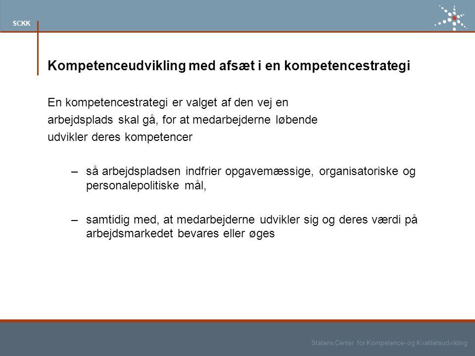 Kompetenceudvikling med afsæt i en kompetencestrategi