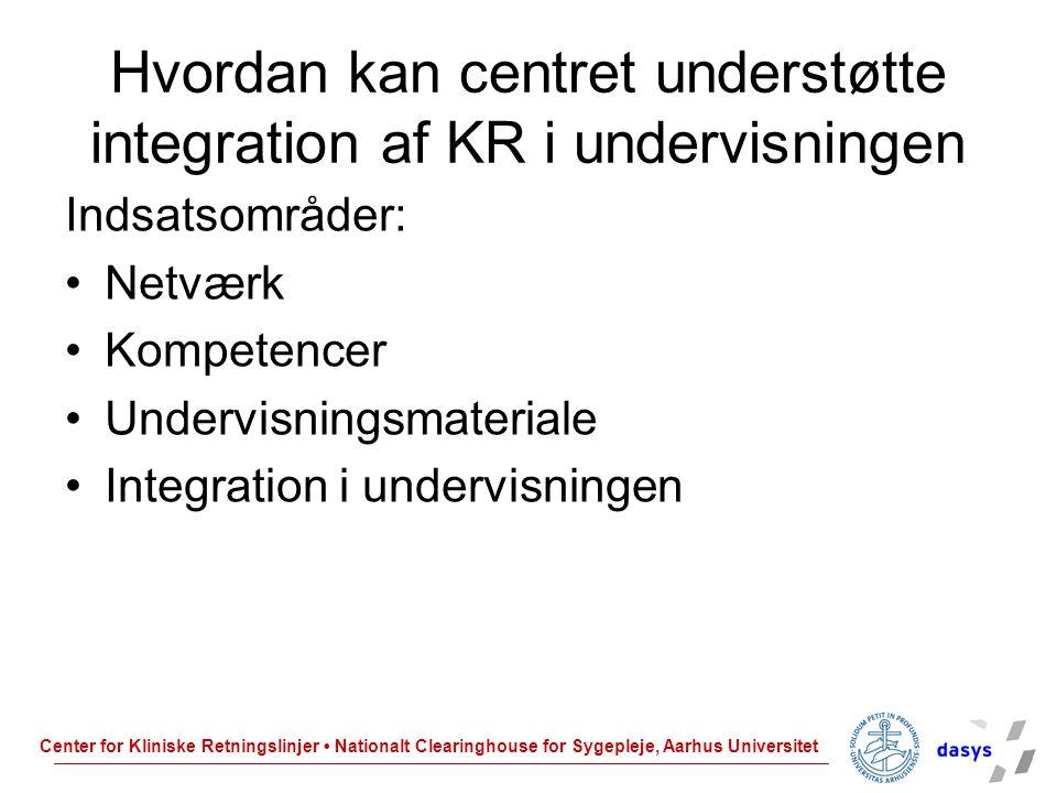Hvordan kan centret understøtte integration af KR i undervisningen