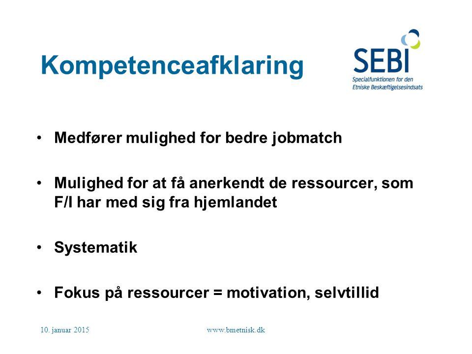 Kompetenceafklaring Medfører mulighed for bedre jobmatch