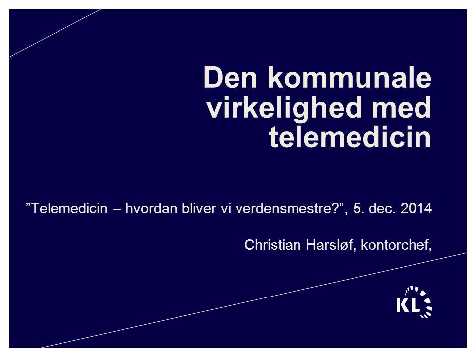 Den kommunale virkelighed med telemedicin